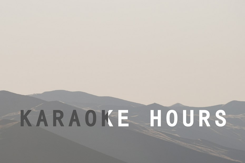 Karaoke hours